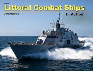 Litoral Combat Ships In Action